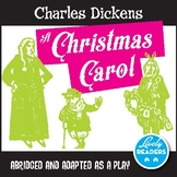 Charles Dickens A Christmas Carol - Abridged and adapted as a play
