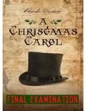 "Charles Dickens' ""A Christmas Carol"" Final Exam"