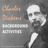 Charles Dickens Background Activities (Presentation, A&E B