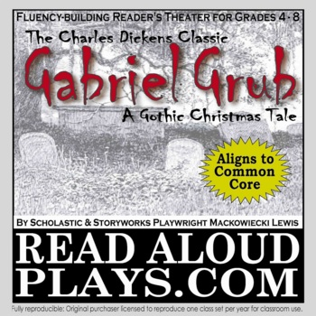 Charles Dickens' Gabriel Grub Readers Theater