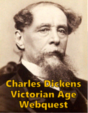 Charles Dickens Victorian Age Webquest