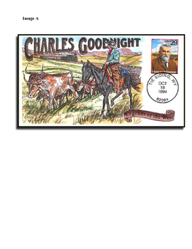 Charles Goodnight - Cowboy and his Tools of the Trade