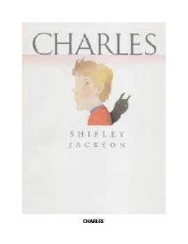 """""""Charles"""" by Shirley Jackson: A Guided Reading Unit"""