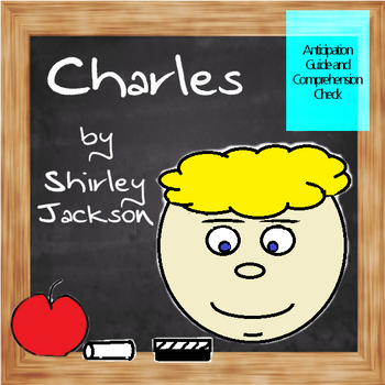 Charles by Shirley Jackson Anticipation Guide and Comprehension Check