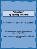 Charles by Shirley Jackson Close Reading with Text Depende