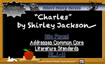 Charles by Shirley Jackson Short Story Unit Common Core Literature