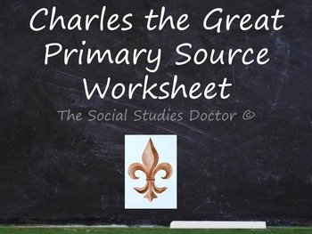 Charles the Great (Charlemagne) Primary Source Worksheet