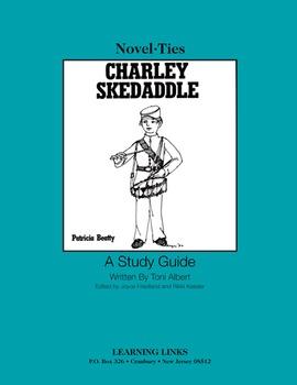 Charley Skedaddle - Novel-Ties Study Guide