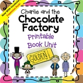 Printable Chapter by Chapter Book Unit for Charlie And the