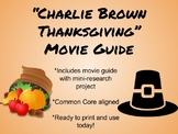 Charlie Brown Thanksgiving Study Guide-Common Core Aligned