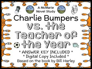 Charlie Bumpers vs The Teacher of the Year (Harley) Novel Study / Comprehension