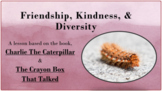 READY-TO-USE Friendship Lesson w 2 videos Character Ed PBIS Charlie Caterpillar
