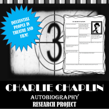 Charlie Chaplin: Research Project, Autobiography Worksheet