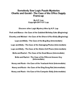 Somebody Saw, Charlie & Gerald - The Case of the Office Supply Frame-up