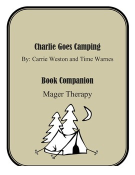 Charlie Goes Camping Book Companion