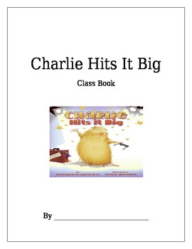 Charlie Hits It Big Class Book