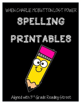 When Charlie McButton Lost Power Spelling PRINTABLES