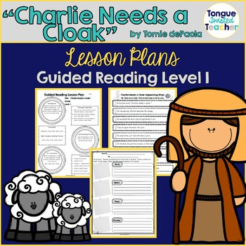 Charlie Needs a Cloak by Tomie dePaola, Level I Guided Reading Lesson Plan