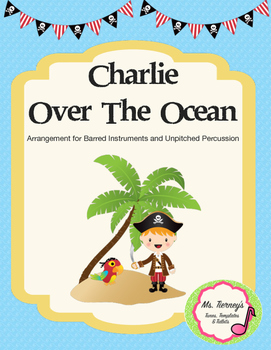 Charlie Over The Ocean Instrument Arrangement