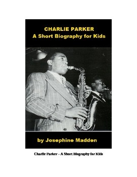 Charlie Parker - A Short Biography for Kids