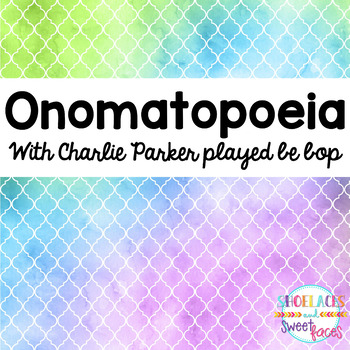 Onomatopoeia with Charlie Parker played be bop