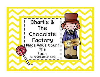 Charlie & The Chocolate Factory Place Value Count The Room