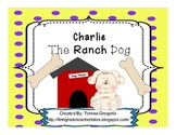 Charlie The Ranch Dog Listening Center