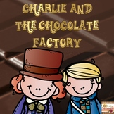 Charlie and the Chocolate Factory: A Book Study