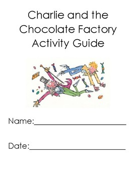 Charlie and the Chocolate Factory Activity Guide