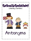 Charlie and the Chocolate Factory- Antonyms