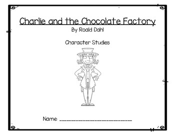 Charlie and the Chocolate Factory Character Study