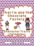 Charlie and the Chocolate Factory Character Traits Foldables