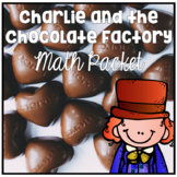 Charlie and the Chocolate Factory Common Core Aligned Math for 3rd and 4th Grade