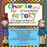 Charlie and the Chocolate Factory Common Core First Grade Writing Unit