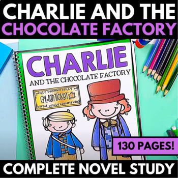 Charlie and the Chocolate Factory Novel Study Unit - Questions and Activities