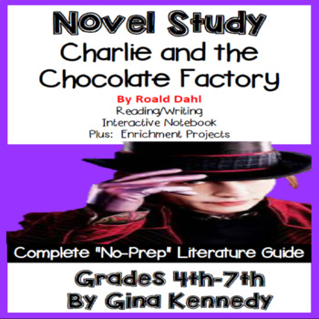 Charlie and the Chocolate Factory,  Novel Study & Enrichme