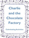 Charlie and the Chocolate Factory Culminating Activities