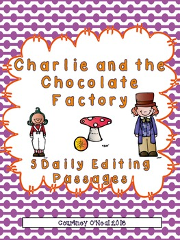 Charlie and the Chocolate Factory Daily Editing Passages FREEBIE