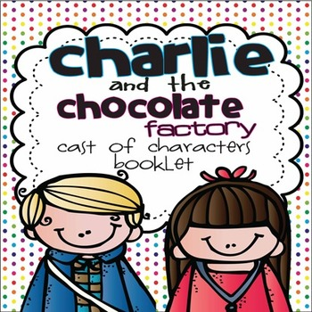 Charlie and the Chocolate Factory Differentiated Booklet for 1st Common Core