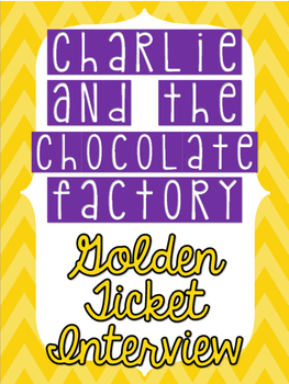 Charlie and the Chocolate Factory Golden Ticket Interview - FREEBIE