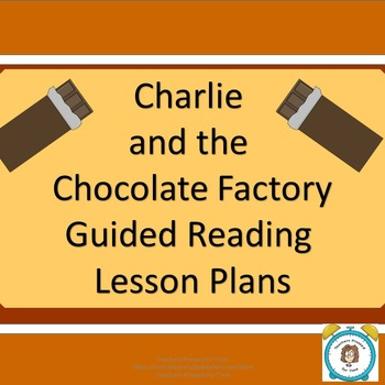Charlie and the Chocolate Factory Guided Reading Lesson Plans
