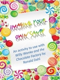 Charlie and the Chocolate Factory - Imagine Your Own Candy
