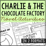 Charlie and the Chocolate Factory Novel Study Unit Activities, In 2 Formats