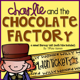 Charlie and the Chocolate Factory Literacy Unit {math tubs included}