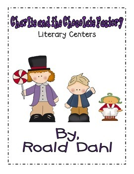 Charlie and the Chocolate Factory- Literature Centers Bundle