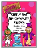 Charlie and the Chocolate Factory Literature Circle Journal Student Packet