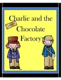 Charlie and the Chocolate Factory Motivating and Comprehensive Novel Unit