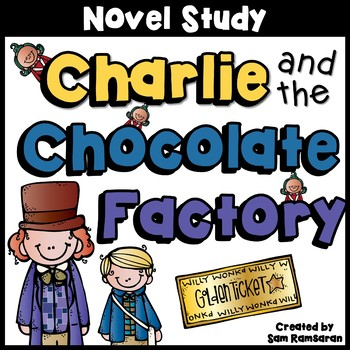 Charlie and the Chocolate Factory {Novel Study}