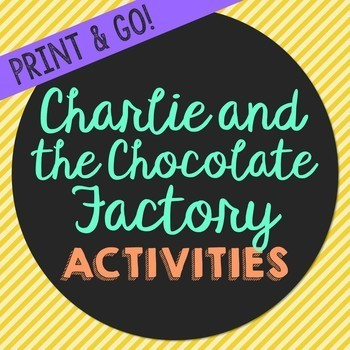 Charlie and the Chocolate Factory Novel Unit Study Activit
