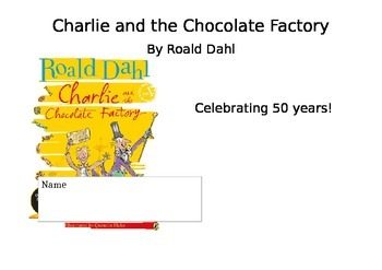 Charlie and the Chocolate Factory Novel Study Booklet
